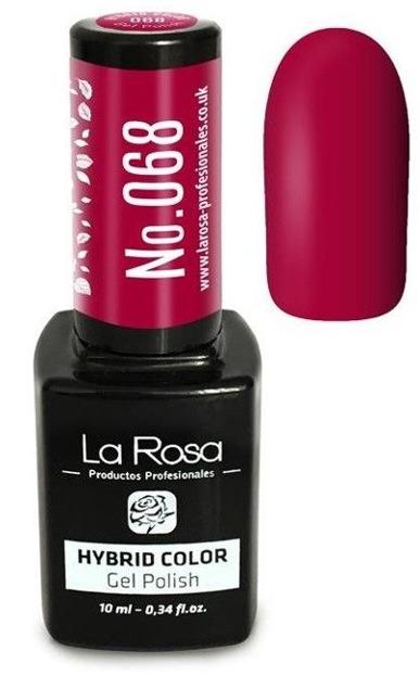 La Rosa Gel Polish Hybrid Color Lakier hybrydowy 068 10ml